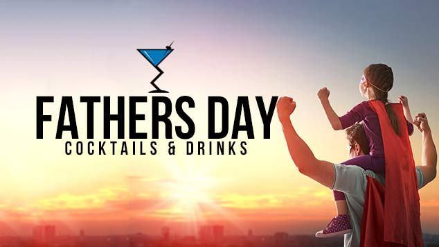 51 Cocktails for Father's Day